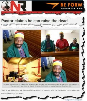Prophet claims he can raise the dead