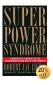 Superpower Syndrome